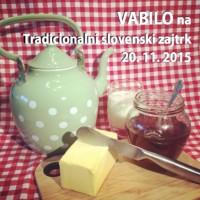 Vabilo na Tradicionalni slovenski zajtrk 2015